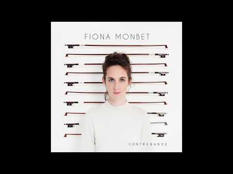 Valse - Fiona Monbet (Album CONTREBANDE - 2018)