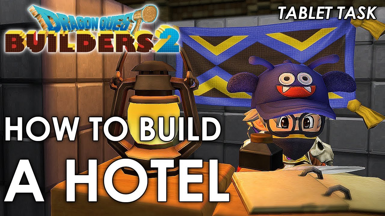 Dragon Quest Builders 2 Hotel