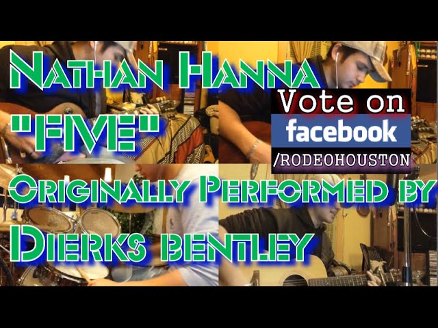 """Nathan Hanna - 2015 HLSR Rodeo Rockstar Audition - """"Five"""" by Dierks Bentley (Cover)"""
