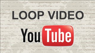 How to loop a Youtube video | Easy and Free