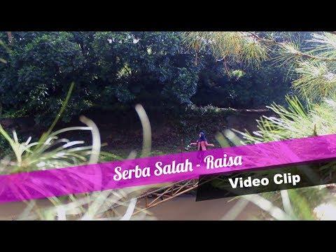Raisa - Serba Salah ( Vidio Klip Cover )