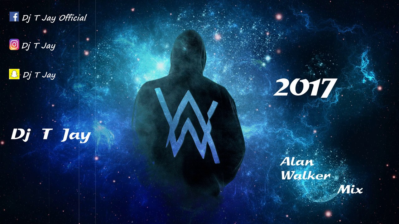 Dj T Jay - Alan Walker Mix 2017