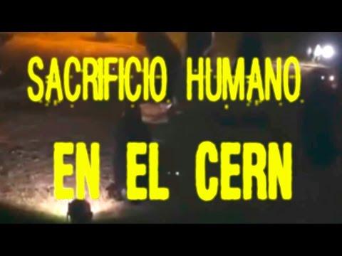 Sacrificio humano en el CERN