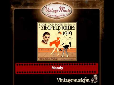 ZIEGFELD FOLLIES OF 1919 CD Vintage Vocal Jazz. Eddie Cantor's Big Song Hit. Mandy