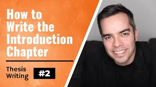Thesis/Dissertation Tips #2: Writing the Introduction Chapter