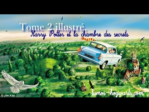 Tome 2 Illustre Harry Potter Et La Chambre Des Secrets