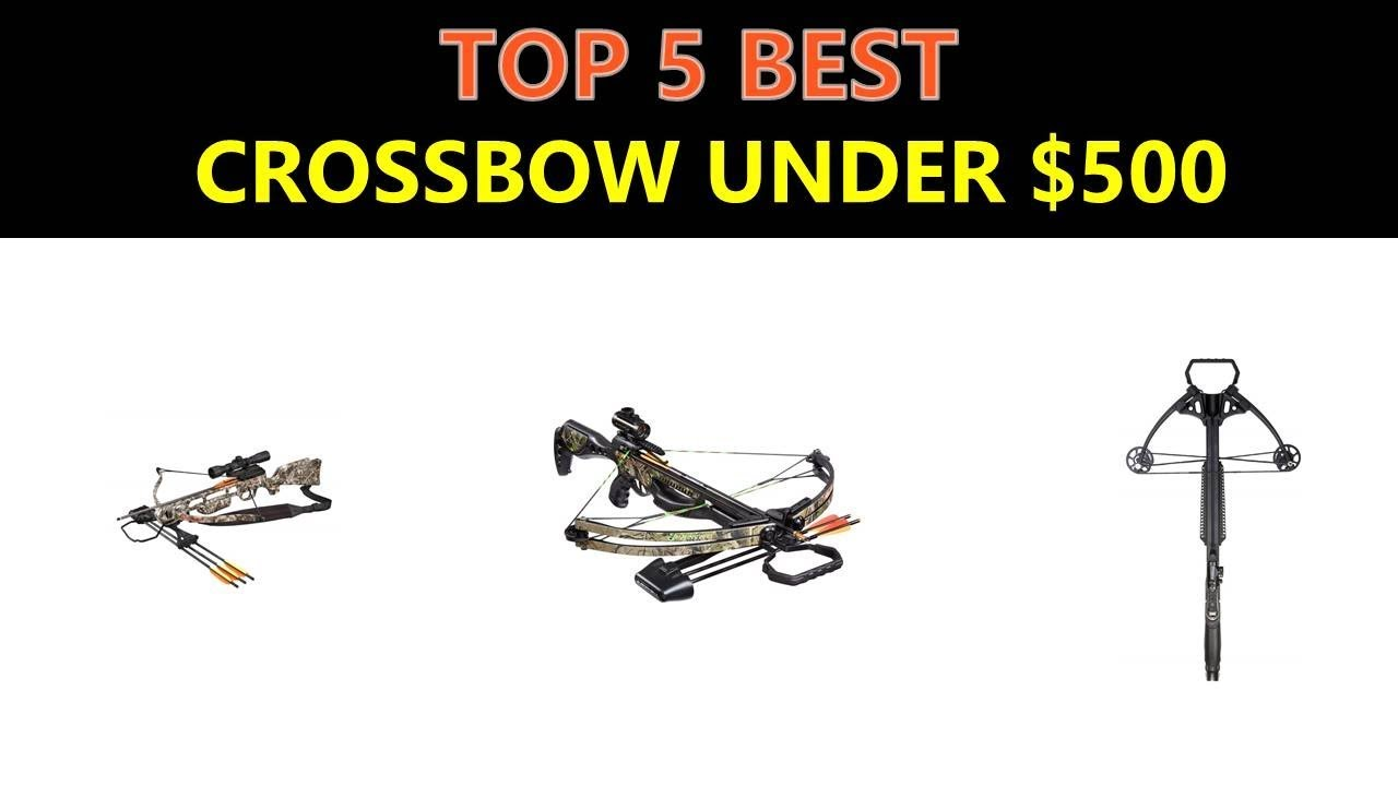 Best Crossbow Under $500 - 2019