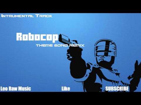 Leo Raw - Robocop Theme Song Remix