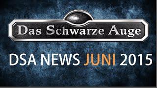 DSA Das Schwarze Auge News Juni 2015 Grundregelwerk, Almanach ...