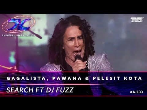Gagalista, Pawana & Pelesit Kota - Search ft. DJ Fuzz | #AJL33