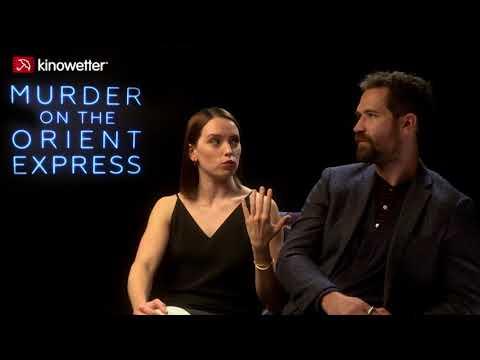 Interview Daisy Ridley, & Manuel Garcia-Ruffalo MURDER ON THE ORIENT EXPRESS