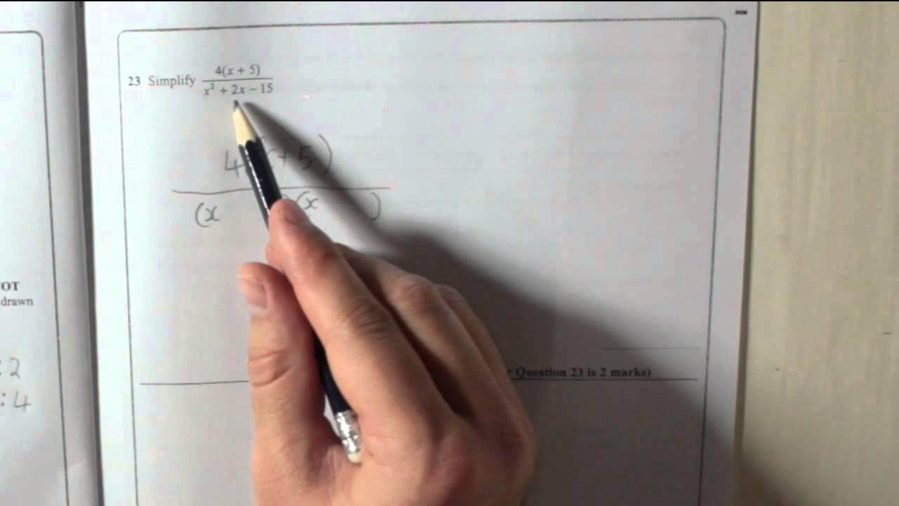 Edexcel Gcse Paper 1 June 2013 Question 23 Simplify Algebraic
