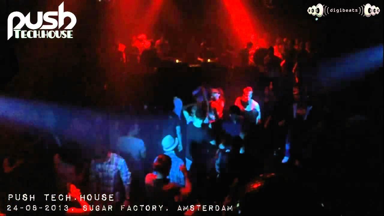 [24-08-2013] Push @ Sugar Factory, Amsterdam (part 4/4)
