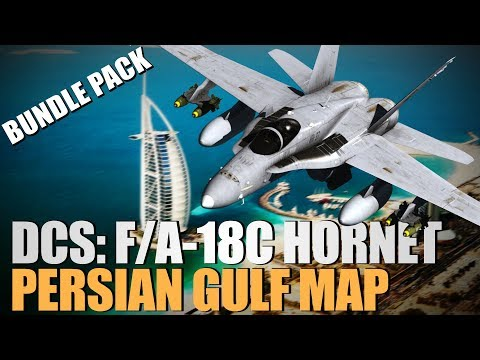 DCS: F/A-18C Hornet, DCS: Persian Gulf Map, and Su-33 for DCS World Bundle Pack!