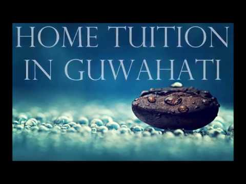 No # 1 Best Home Tuition provider in Guwahati