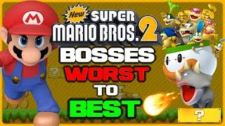 Ranking Every New Super Mario Bros. 2 Boss!