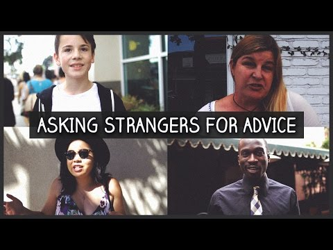 Asking Strangers For Advice