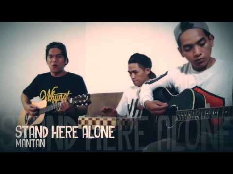STAND HERE ALONE - MANTAN (Live at HAI)