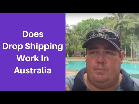 Drop Shipping In Australia - Does Drop Shipping Work In Australia? - Dropship Social