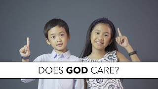 Does God Care?  Emma and Caleb