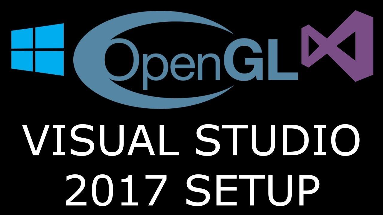 opengl download visual studio 2017
