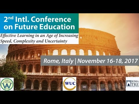 2nd Intl. Conference on Future Education, Rome 2017