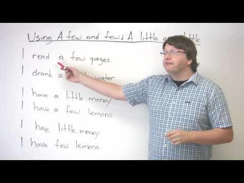 Talking About Quantity in English - A FEW, A LITTLE, FEW, LITTLE