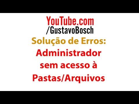 Administrador sem acesso à Pastas Arquivos (Acesso Negado