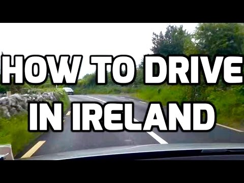 How To Drive in Ireland (for an American)