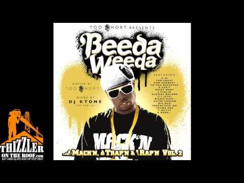 Beeda Weeda ft. Messy Marv, B-Legit, J Stalin - Mack'n & Mobb'n (prod. The Mekanix) [Thizzler.com]
