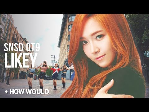 How Would SNSD OT9 Sing - Twice