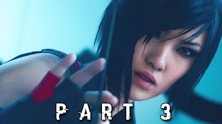 Mystery Intruder in Mirror's Edge Catalyst Walkthrough Gameplay Part 3 (PS4 Xbox One)