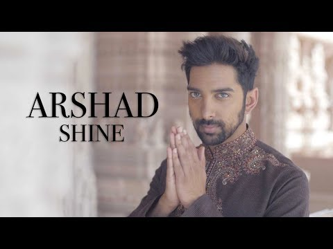 ARSHAD - SHINE (Official Music Video)