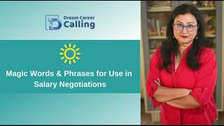 Magic Words/ Phrases for Use in Salary Negotiations