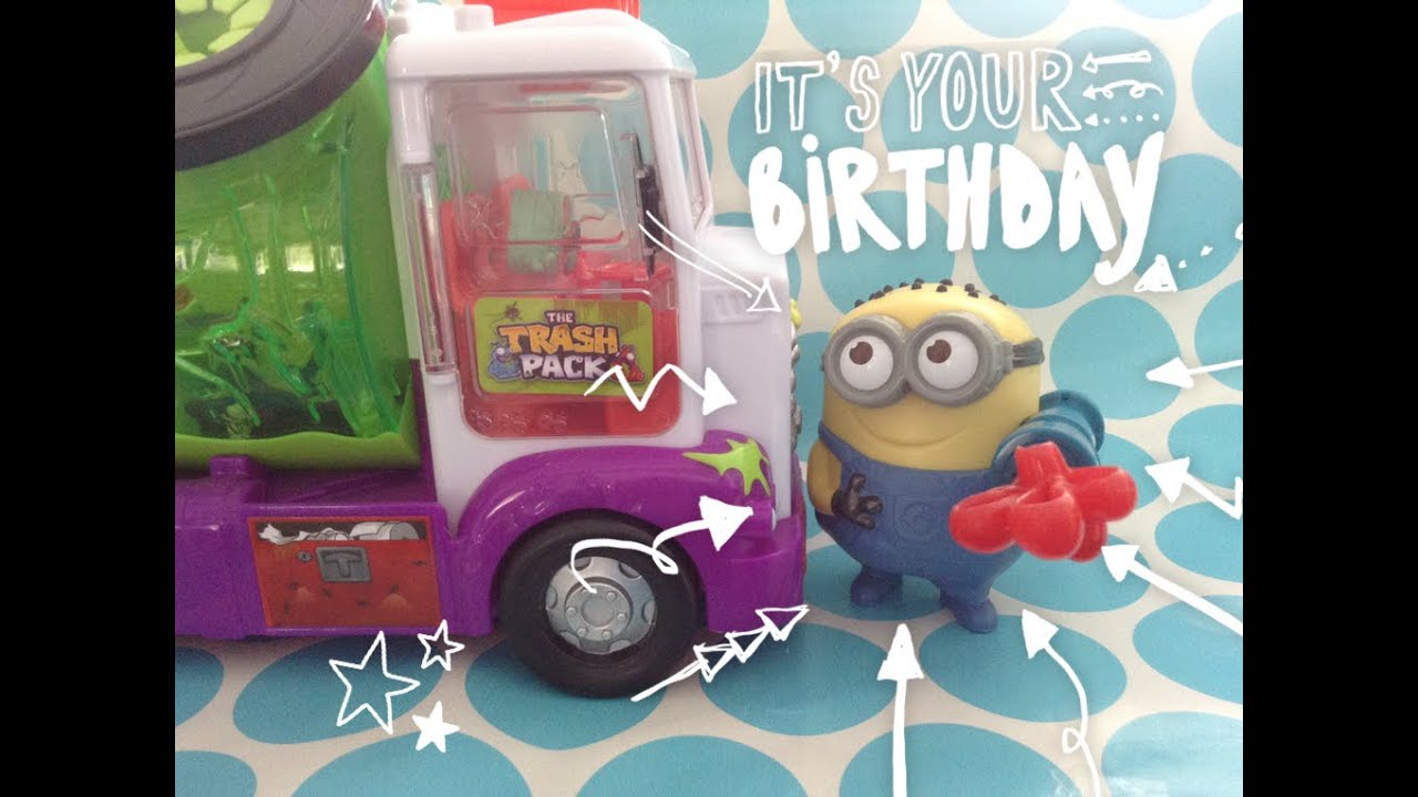 Happy Birthday Minion The Trash Pack Sewer Truck Smurfs Despicable Me Minions Dinosaurs Toys