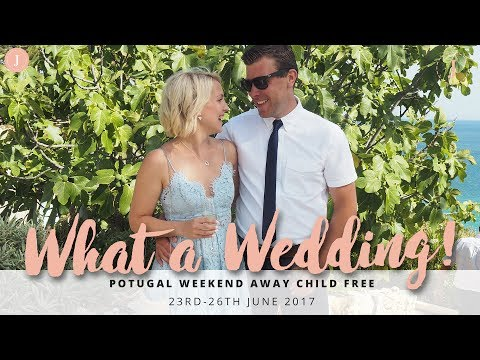 Beautiful Wedding in Portugal | Child Free Weekend