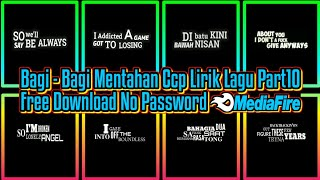 Download Mentahan ccp lirik lagu keren yang viral di masa ini Part 10 || Free Download No Password[MediaFire]