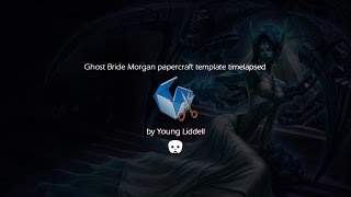 LoL Ghost Bride Morgana papercraft template timelapsed | Pepakura designer 3