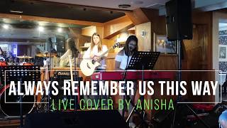 Lady gaga - always remember us this way | live cover by anisha school of rock