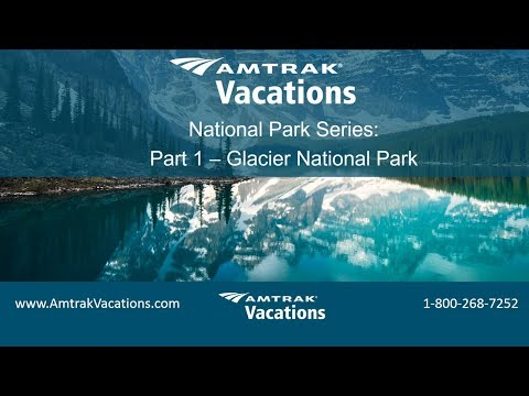 National Parks Series, Part 1: Glacier National Park (3.7.18)