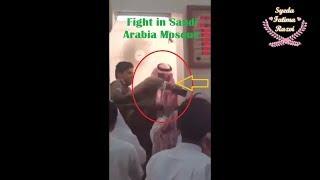 Fight In Saudi Arabia Mosque Friday Prayers He criticized Salm…