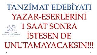 Tanzimat Edebiyatı - HAFIZA TEKNİKLERİYLE - AYT Edebiyat 2021