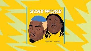 Darkovibes - Stay Woke ft. Stonebwoy (Lyrics Video)