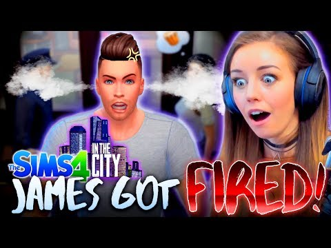 😳SO JAMES GOT FIRED...😅 (The Sims 4 IN THE CITY #4! 🏩)