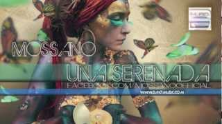 Repeat youtube video Mossano - Una Serenada (Radio Version)