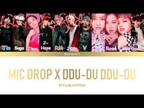 BLACKPINK & BTS (방탄소년단) - DDU-DU DDU-DU (뚜두뚜두) X 'MIC DROP' (MASHUP) [Color Coded Han_Rom_Eng]
