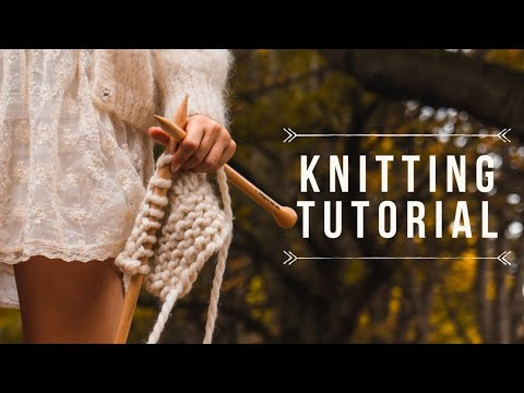 HOW TO KNIT & KNITTING FOR BEGINNERS  (how To Cast On, Knit Stitch And Purl)