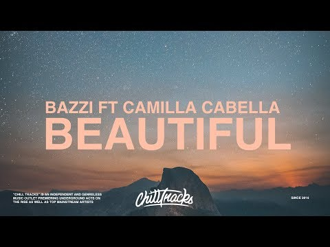 Bazzi Camila Cabello - Beautiful