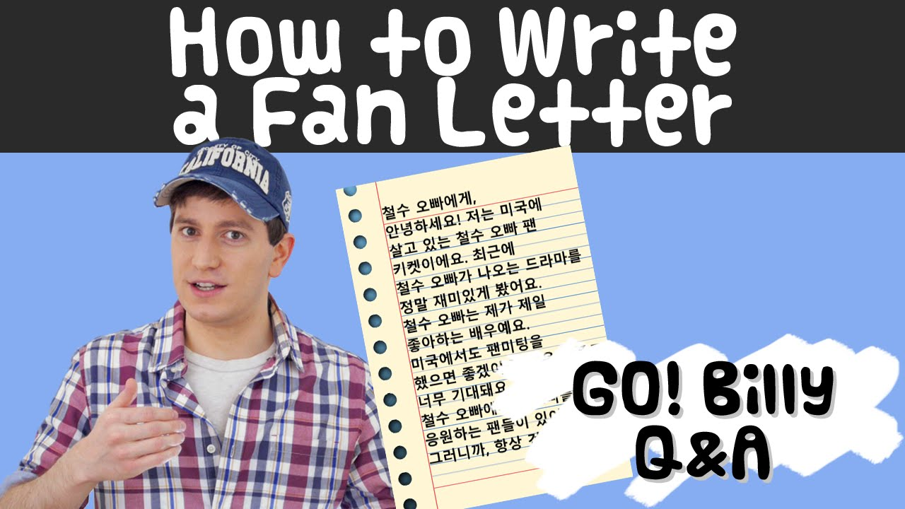 How to write a letter to a Korean celebrity (Q&A 13) - Learn