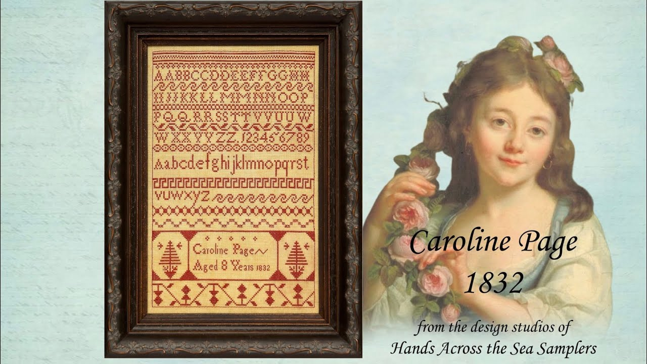 Caroline Page 1832 ~ a printed booklet - Hands Across The Sea Samplers